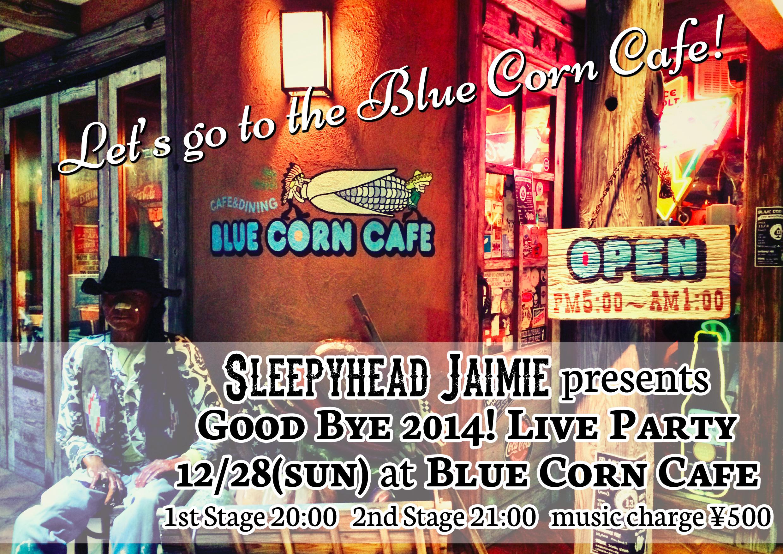 """【12/28(日)】2014ラストライブ!歌にもなった""""ホーム"""" Blue Corn Cafe にて!"""